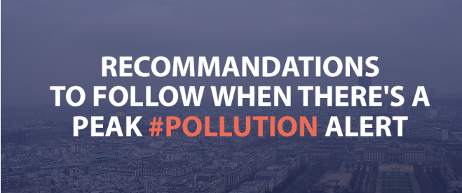 Recommendations to follow when there's a peak #pollution alert