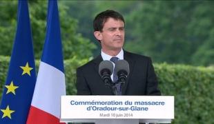 Discours de Manuel Valls lors de la commémoration des 70 ans du massacre d'Oradour-sur-Glane