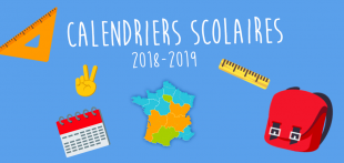 Calendriers scolaires 2018-2019