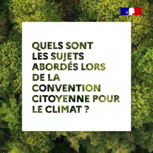 Quels sont les sujets abordés lors de la convention citoyenne pour le climat ? | Gouvernement