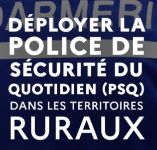 Déploiement de la police de sécurité du quotidien (PSQ) dans les territoires ruraux