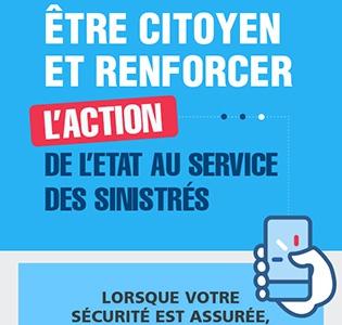 Être citoyen et renforcer l'action de l'état au service des sinistrés