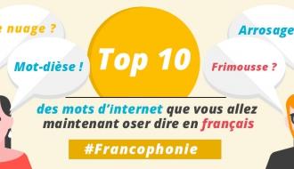 Top 10 des mots d'internet que vous allez oser dire en français