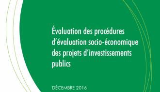Evaluation indépendante par l'IGF des procédures d'évaluation socio-économique des projets d'investissements publics