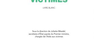 Publication du livre blanc sur l'Aide aux victimes