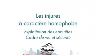 Enquête de l'Observatoire national de la délinquance et des réponses pénales (ONDRP) sur les injures à caractère homophobe.