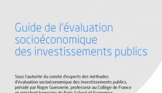 Guide de l'évaluation socioéconomique des investissements publics