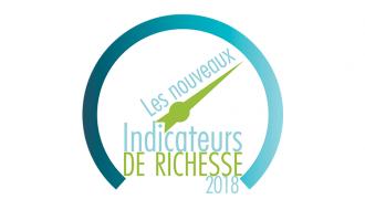 Le rapport 2018 sur les nouveaux indicateurs de richesse