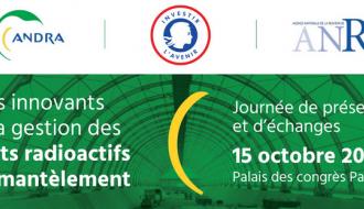 [Evènement] Gestion des déchets radioactifs : une journée dédiée à l'innovation !