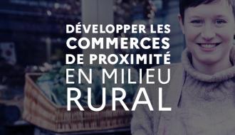 Développer les commerces de proximité en milieu rural