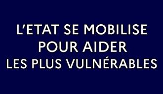 COVID-19 | Face à la crise, l'État se mobilise pour aider les plus vulnérables | Gouvernement