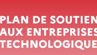 #PlanTech : soutien aux entreprises technologiques