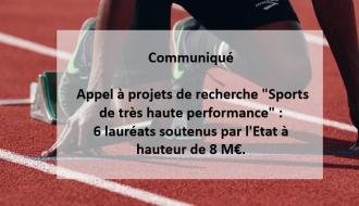 """Communiqué   Appel à projets de recherche """"Sports de très haute performance"""" : 6 lauréats soutenus par l'Etat à hauteur de 8 M€."""