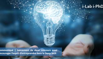 Communiqué | Lancement de deux concours pour encourager l'esprit d'entreprendre des chercheurs