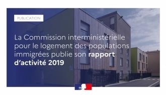 La commission interministérielle pour le logement des populations immigrées publie son rapport d'activité 2019