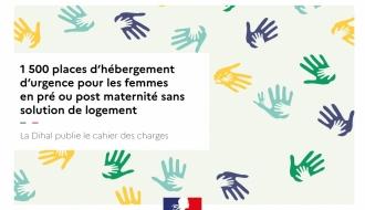 1500 places d'hébergement d'urgence pour les femmes en pré ou post maternité sans solution de logement : un cahier des charges publié par la Dihal