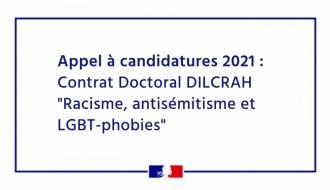 """Appel à candidatures 2021 : Contrat Doctoral DILCRAH """"Racisme, antisémitisme et LGBT-phobies"""""""