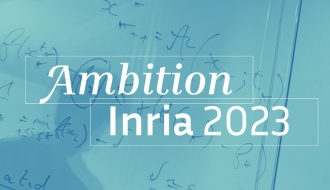 Inria: for scientific, technological and industrial leadership in digital technology