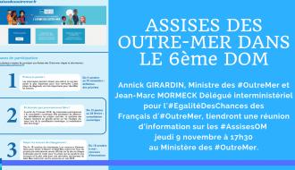 Les #AssisesOM pour le 6ème #DOM jeudi 9 novembre avec la Ministre des #OutreMer et le Délégué interministériel à l' #EgalitéDesChances