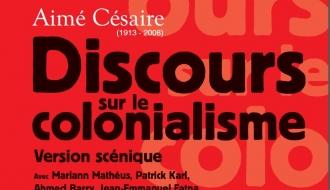 En hommage à Aimé Césaire, discours sur le colonialisme présenté par la compagnie Moun San Mélé jeudi 19 avril à Paris