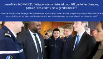 Jean-Marc MORMECK, Délégué interministériel pour l' #EgalitéDesChances, parrain des cadets de la Gendarmerie d'Ile de de France