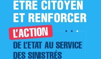 Aperçu de l'infographie : Être citoyen et renforcer l'action de l'État au service des sinistrés - voir en plus grand