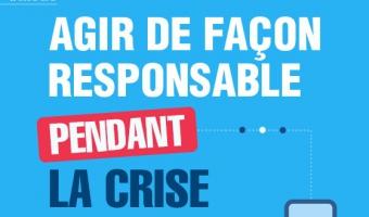 Infographie : Agir de façon responsable pendant la crise - voir en plus grand