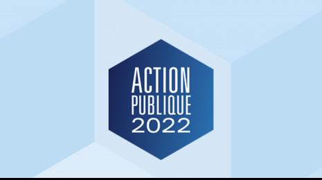 Accéder à la page dédiée à l'action Action Publique 2022 : pour une transformation du service public