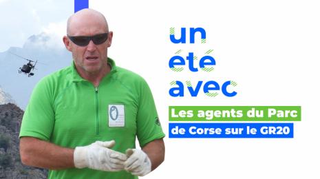 Accèder à la page Un été avec... les agents du parc de Corse sur le GR20