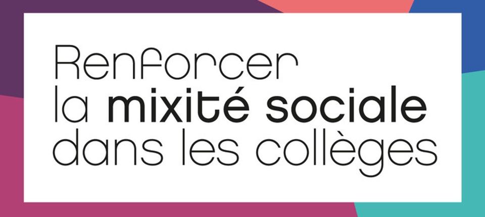 """Visuel """"Renforcer la mixité sociale dans les collèges"""""""