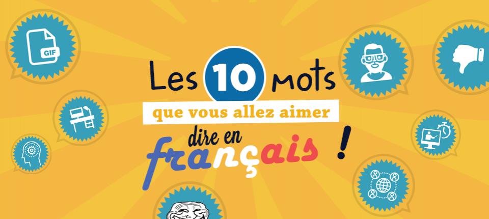 bombe en image - Page 4 Francophonie_10_mots