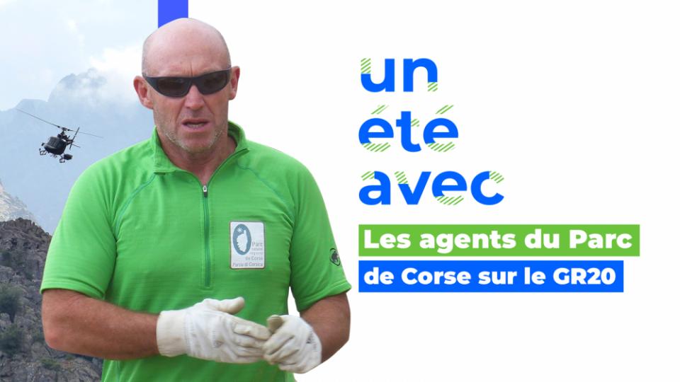 Un été avec... les agents du parc de Corse sur le GR20