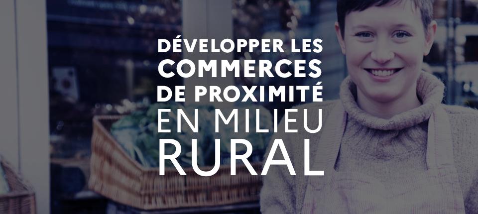 Développement des commerces de proximité en milieu rural