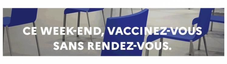 Ce week-end, tous les centres de vaccination proposeront de la vaccination sans rendez-vous.