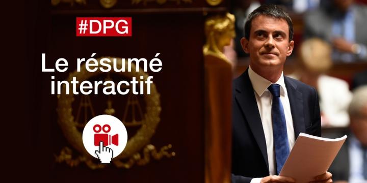 EXCLUSIF : le résumé interactif de la #DPG de Manuel Valls