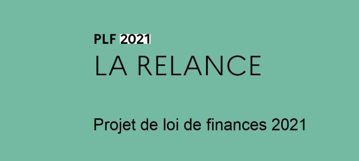 Le projet de loi de finances 2021 au service de la relance